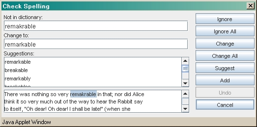 Spell Check Applet includes a built-in dialog box your users interact with to dispose of spelling errors made in browser forms.